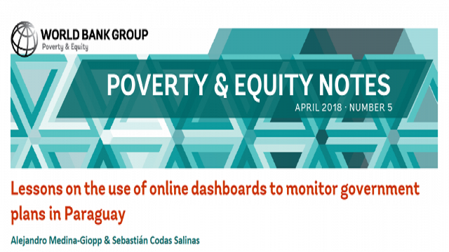 Poverty & Equity Note 5: Lessons on the use of online dashboards to monitor government plans in Paraguay