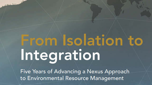 From Isolation to Integration: Five Years of Advancing a Nexus Approach to Environmental Resource Management