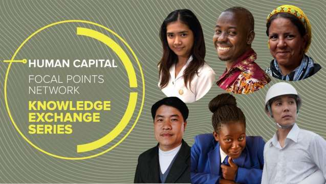 Human Capital Project Focal Points Network Knowledge Exchange Series