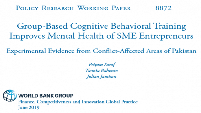 Group-Based Cognitive Behavioral Training Improves Mental Health of SME Entrepreneurs : Experimental Evidence from Conflict-Affected Areas of Pakistan