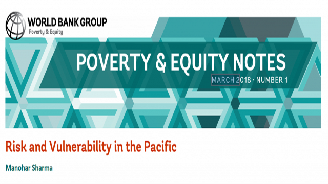 Poverty & Equity Note 1: Risk and vulnerability in the Pacific