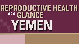 Yemen - Reproductive Health at a Glance