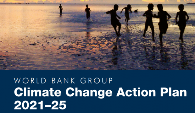 A Snapshot : WORLD BANK GROUP Climate Change Action Plan 2021–25