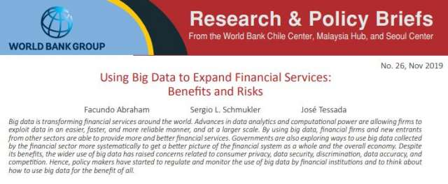 Using Big Data to Expand Financial Services : Benefits and Risks