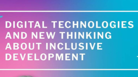 Digital Technologies and New Thinking about Inclusive Development