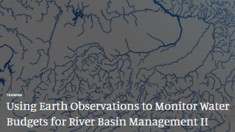 NASA Advanced Learning: Using Earth Observations to Monitor Water Budgets for River Basin Management