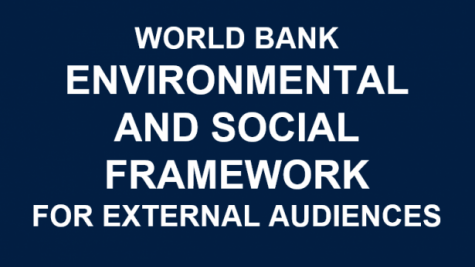 Introduction to the World Bank Environmental and Social Framework