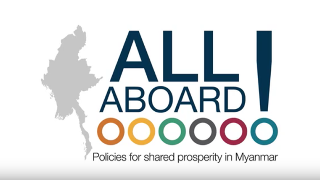 All Aboard: Policies for Shared Prosperity in Myanmar