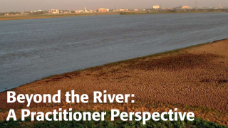 Beyond the River : A Practitioner Perspective