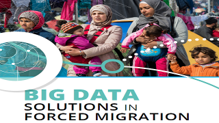 Big Data Solutions in Forced Migration