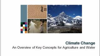 Climate Change – An Overview of Concepts for Agriculture and Water