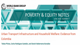 Poverty & Equity Note 7: Urban Transport Infrastructure and Household Welfare: Evidence from Colombia