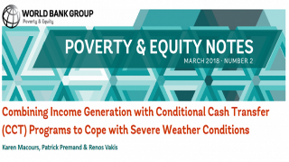 Poverty & Equity Note 2: Combining income generation with Conditional Cash Transfer (CCT) programs to cope with severe weather conditions