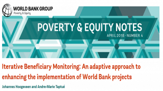 Poverty & Equity Note 4: Iterative Beneficiary Monitoring : An adaptive approach to enhancing the implementation of World Bank projects