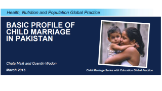 Basic Profile of Child Marriage in Pakistan