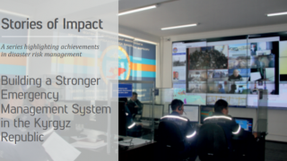 Building a Stronger Emergency Management System in the Kyrgyz Republic