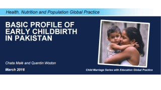 Basic Profile of Early Childbirth in Pakistan
