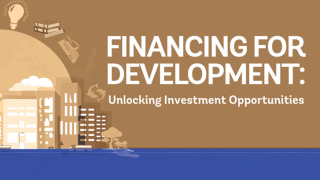 Financing for Development: Unlocking Investment Opportunities