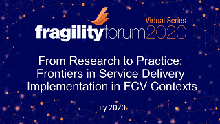 From Research to Practice: Frontiers in Service Delivery Implementation in FCV Contexts