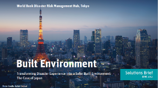 Transforming Disaster Experience into a Safe Built Environment: The Case of Japan