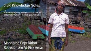 SISRI Knowledge Notes: Managing Population Retreat from At-Risk Areas