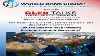 GLed Talk with Somik Lall | Can the Belt and Road Initiative Reshape Economic Geography?