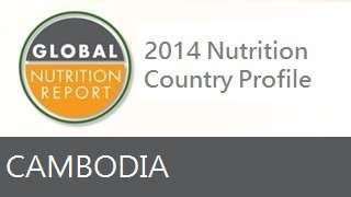 IFPRI Global Nutrition Country Profile: Cambodia