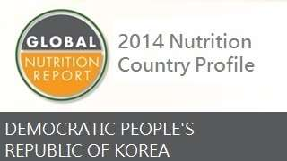 IFPRI Global Nutrition Country Profile: Democratic People's Republic of Korea