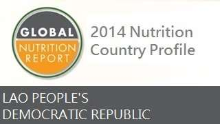 IFPRI Global Nutrition Country Profile: Lao People's Democratic Republic