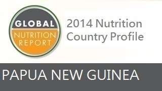 IFPRI Global Nutrition Country Profile: Papua New Guinea