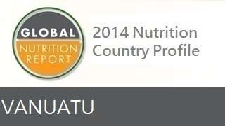 IFPRI Global Nutrition Country Profile: Vanuatu