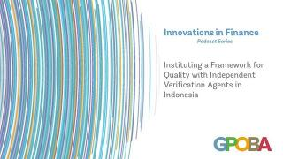 Instituting a Framework for Quality with Independent Verification Agents in Indonesia