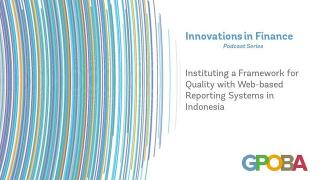 Instituting a Framework for Quality with Web-based Reporting Systems in Indonesia