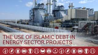The Use of Islamic Debt in Energy Sector Projects