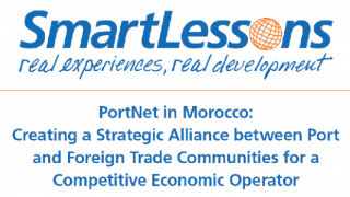 PortNet in Morocco : Creating a Strategic Alliance between Port and Foreign Trade Communities for a Competitive Ecoomic Operator