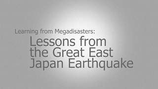 Presentation - Learning from Megadisasters