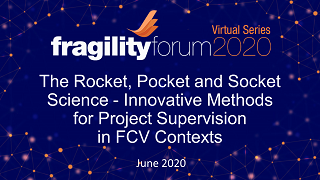 The Rocket, Pocket and Socket Science - Innovative Methods for Project Supervision in FCV Contexts