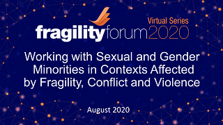 Working with Sexual and Gender Minorities in Contexts Affected by Fragility, Conflict and Violence