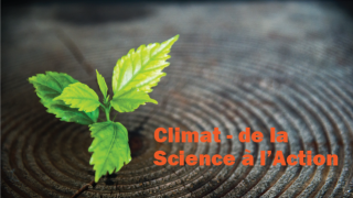 Climat – de la Science à l'Action