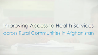 Community Health Care Increases Access to Medical Services in Afghanistan