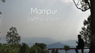 Manipur, India: Lighting Up Lives