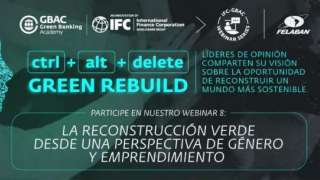 8. IFC-GBAC Webinar Series - Green Reconstruction from a Gender and Entrepreneurship Perspective