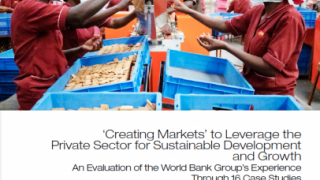 An Overview: 'Creating Markets' to Leverage the Private Sector for Sustainable Development and Growth