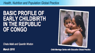 Basic Profile of Early Child Birth in the Republic of Congo