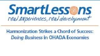 Harmonization Strikes a Chord of Success : Doing Business in OHADA Economies