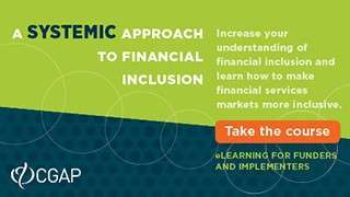 A Systemic Approach to Financial Inclusion (Self-Paced)