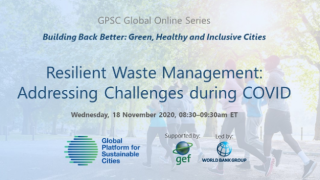GPSC Global Online Series: Resilient Waste Management - Addressing Challenges during COVID
