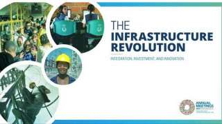 The Infrastructure Revolution: Integration, Investment and Innovation