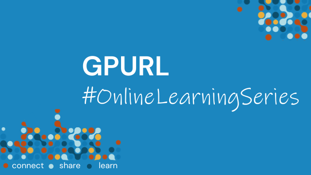 GPURL #OnlineLearningSeries